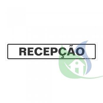 200AV - PLACA EM PVC 5X25CM RECEPÇÃO - SINALIZE