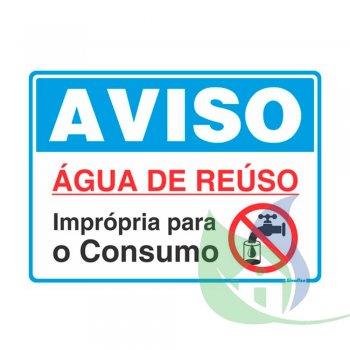 220BZ - PLACA EM PVC 15X20CM AVISO ÁGUA DE REUSO - SINALIZE