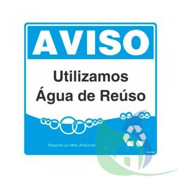 300AL - Placa Em PVC 45X45cm Aviso Água De Reuso - SINALIZE